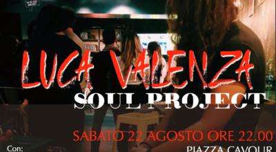 22 agosto: LUCA VALENZA SOUL PROJECT in concerto