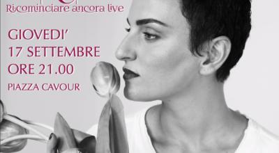 17 settembre: ARISA IN CONCERTO – Ricominciare ancora tour
