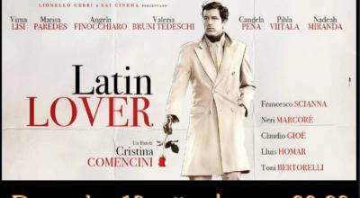 CINEMA SOTTO LE STELLE: Latin Lover di Cristina Comencini