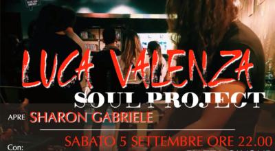 5 settembre: LUCA VALENZA SOUL PROJECT IN CONCERTO CON INTRO DI SHARON GABRIELE